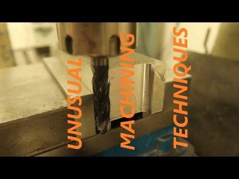 Unusual Machining Techniques