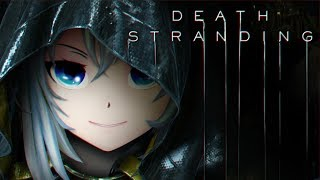 【DEATH STRANDING】配達人シロ、今夜も出発しますわ!🐬🏍【#シロ生放送】