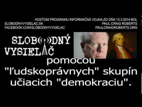 Paul Craig Roberts interview for Slobodny Vysielac, Slovakia. US involvement in Ukraine