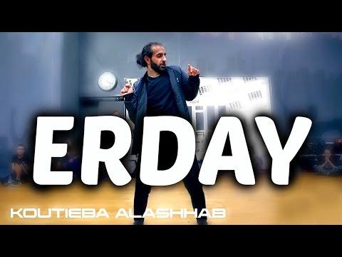 Chris Brown & French Montana - Erday   koutieba Choreography
