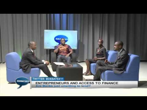 #Debate411 S1 Ep 31 Entrepreneurs and  Access to Finance