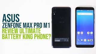 Asus ZenFone Max Pro M1 Review: Ultimate Battery King Phone?