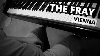 Vienna (piano cover) -- The Fray