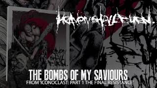 HEAVEN SHALL BURN - The Bombs Of My Saviours (Album Track)