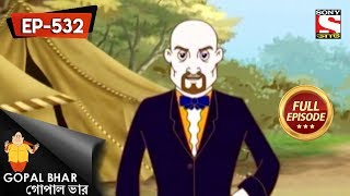 Gopal Bhar (Bangla) - গোপাল ভার) - Episode 532 - Videshi Shaar - 12th August, 2018