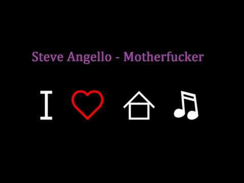 Steve Angello - Motherfcuker