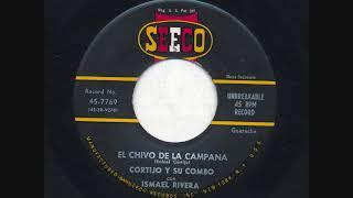 ISMAEL RIVERA Y CORTIJO EL CHIVO DE LA CAMPANA