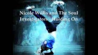 Nicole Willis and The Soul Investigators - Holding On