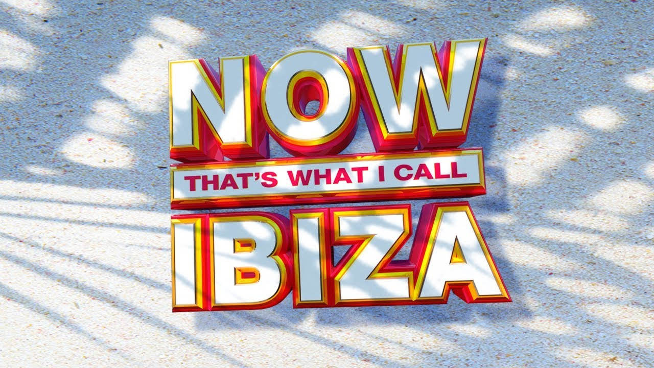 NOW That\'s What I Call Ibiza! - YouTube