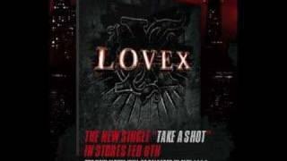 Play Video 'lovex- take a shot'