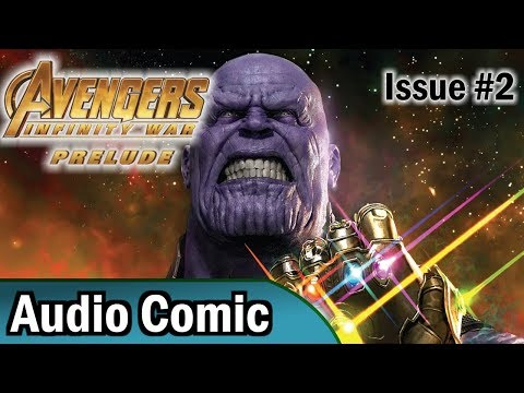 Avengers: Infinity War Prelude #2 (Voice Dubbed Comic)