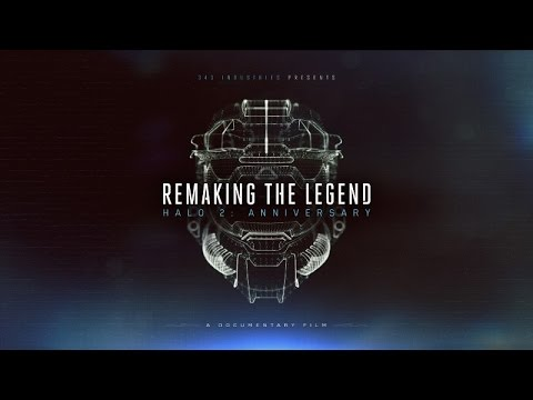 remaking the legend halo 2 anniversary documentary