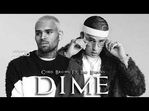 Dime - Chris Brown Ft. Bad Bunny