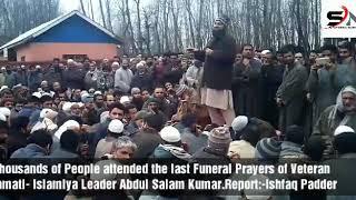 Thousands of People attended the last Funeral Prayers of Veteran Jamati- Islamiya Leader Abdul Salam