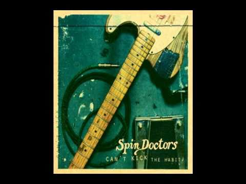 Spin Doctors - Little miss can't be wrong (1991) [HQ]