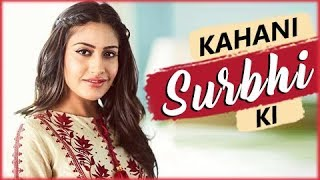 KAHANI SURBHI KI | Lifestory Of Surbhi Chandna | Biography | TellyMasala thumbnail