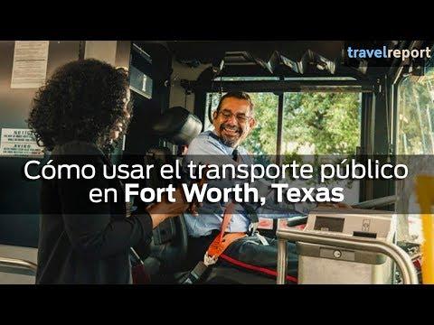 Cómo usar el transporte público en Fort Worth, Texas