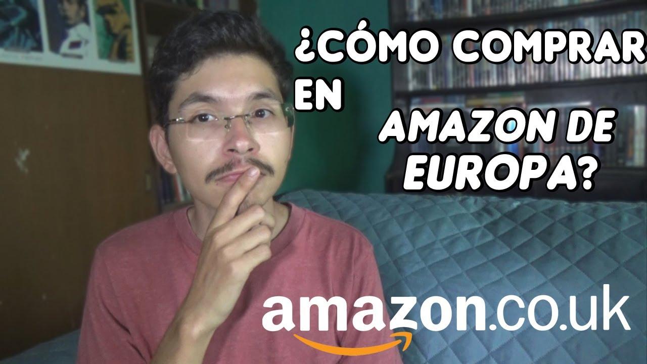 ¿CÓMO COMPRAR DESDE AMAZON.co.uk (REINO UNIDO)?
