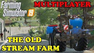 Farming Simulator 19 Timelapse D. Fun4all Multiplayer The Old Stream Farm EP1 BUSY YA ...