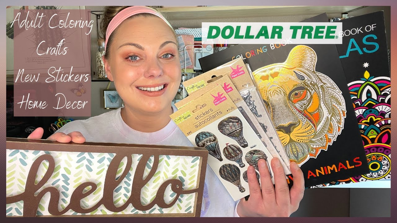 DOLLAR TREE HAUL | NEW STICKERS, HOME DECOR & ADULT COLORING BOOKS!