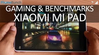 Xiaomi Mi Pad 7.9 Gaming Review and Benchmarks
