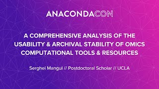 A Comprehensive Analysis of the Usability & Archival Stability of Omics Computational Tools