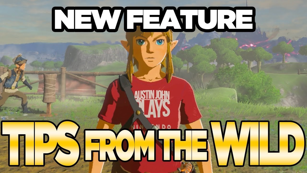New Feature Tips From The Wild For Zelda Breath Of The