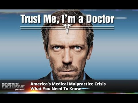 America's Medical Malpractice Crisis – What You Need To Know