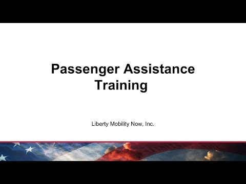 Liberty Passenger Assistance Training