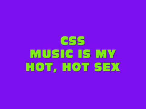 Css music is my hot sex, chobby puus pic free