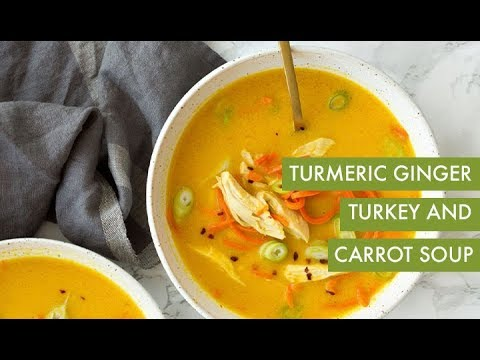 Turmeric Ginger Turkey and Carrot Soup | Inspiralized