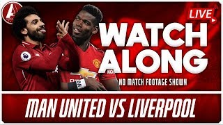 MAN UNITED VS LIVERPOOL WATCHALONG | Fan Channel No Match Footage Shown