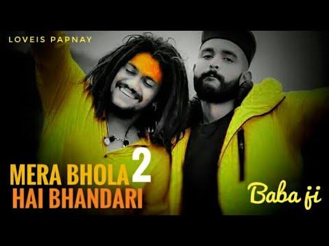 Mera Bhola Hai Bhandari 2 #damru_wala_2   Hansraj Raghu Vanshi बाबा जी  Siraji 2019 Baba Ji