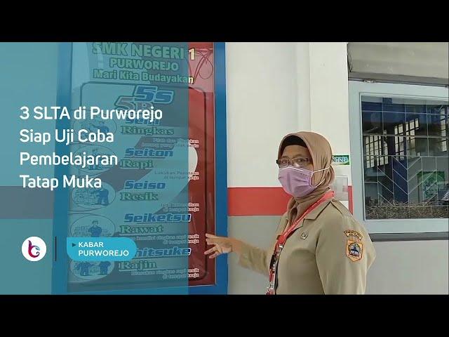 3 SLTA di Purworejo Siap Uji Coba Pembelajaran Tatap Muka
