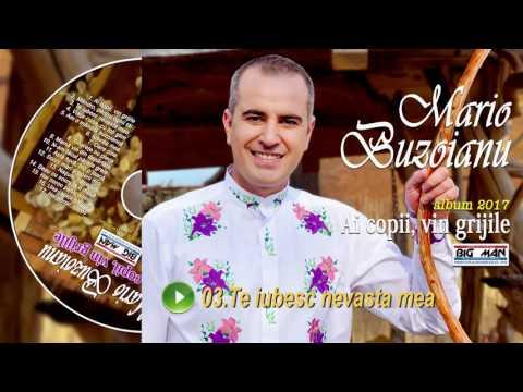 Mario Buzoianu (Colaj Albumul 4) - Ai copii vin grijile 2017