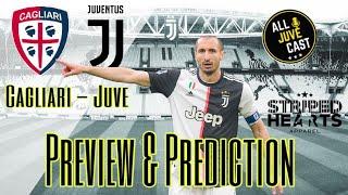 Cagliari Vs Juve Preview & Prediction