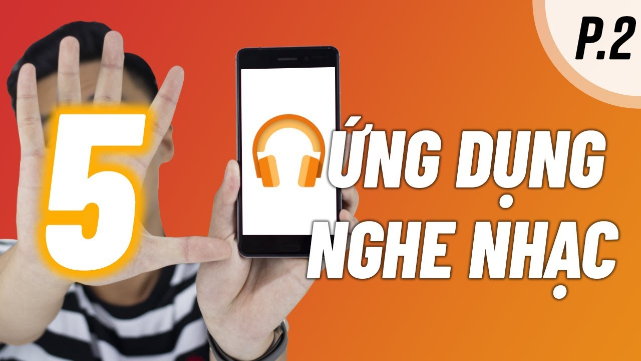 5 ứng dụng nghe nhạc tốt và miễn phí | Android 2019 (P.2)
