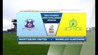 MultiChoice Diski Challenge 2018/19 | Maritzburg United vs Mamelodi Sundowns