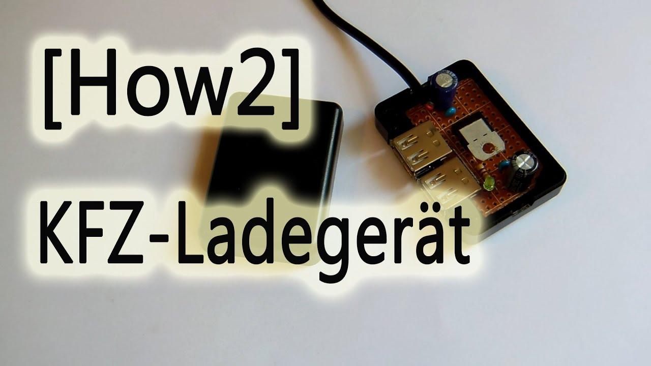How2]KFZ USB Ladegerät selbst gebaut! - YouTube