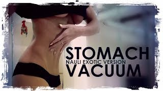 Вакуум живота (Stomach Vacuum) 👍 Nauli Yoga Exotic Version