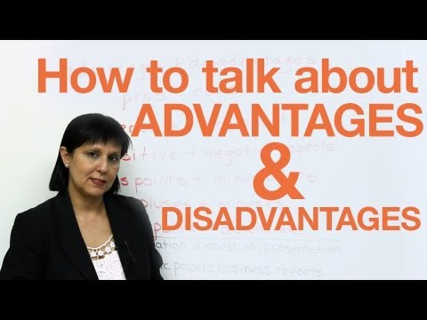 Speaking English  Discussing Advantages & Disadvantages