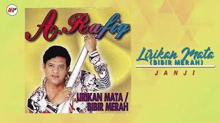 A. Rafiq - Lirikan Mata (Bibir Merah) (Official Audio)