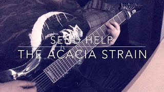 The Acacia Strain - Send Help (Guitar/Bass Cover)