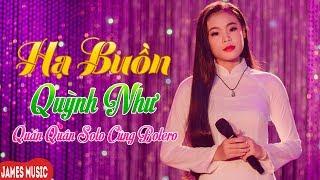 Hạ Buồn - Quỳnh Như Quán Quân Solo Cùng Bolero Mùa 3 [MV Official]