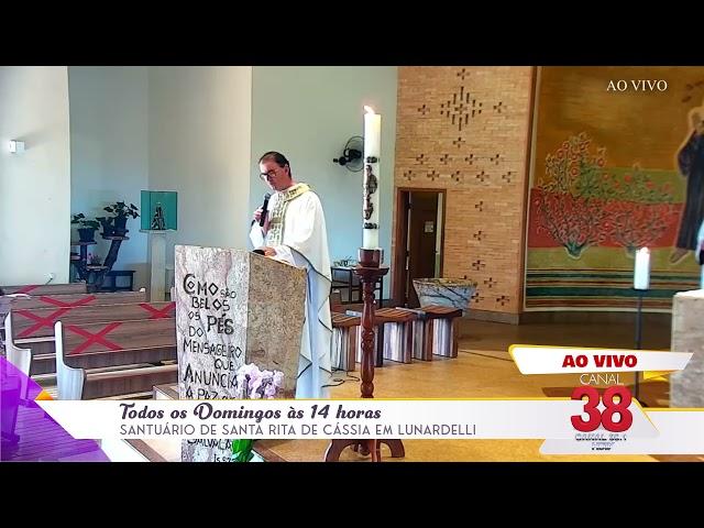 Acompanhe a Santa Missa ao Vivo todos os Domingos as 14:00h no Canal 38