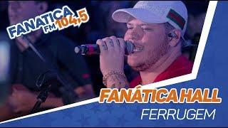 Fanática Hall: Ferrugem - Para de Pirraça (part. Suel)