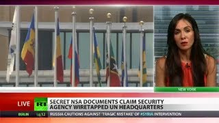 Leak of Nations: Secret NSA docs show wiretapping of UN