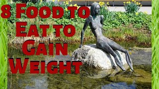 8 Food to Eat to Gain Weight Keto die