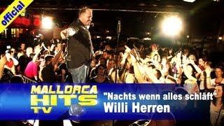 Willi Herren - Nachts wenn alles schläft - Mallorca Party Hits