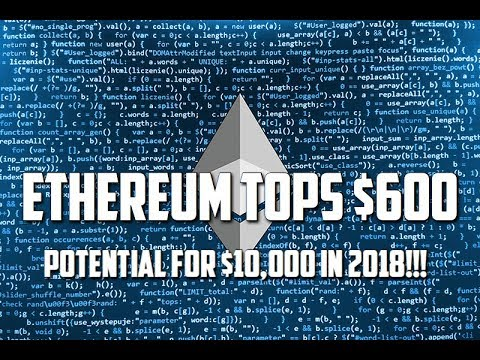 Ethereum (ETH) Cryptocurrency Price Tops $600, Potential to Hit $5000, $10000? | Cryptocoins
